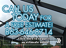 Call us at 863-646-8714 today for a free estimate! Click here to request an estimate online.